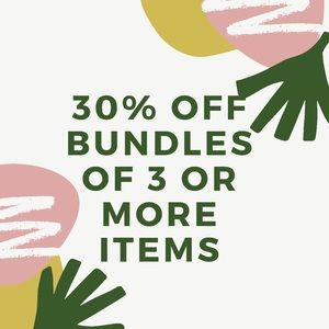 Bundle up!!! 30% discount off 3 or more items!!!